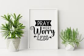Browse svg vectors about pray term. Pray More Worry Less Inspirational Quotes Svg Cut File By Craftlabsvg Thehungryjpeg Com