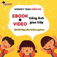 Monkey Việt Nam - ?? EBOOK với 30+ câu tiếng Anh