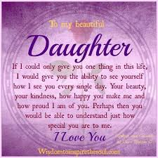To My Beautiful Daughter Quotes