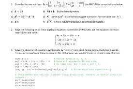 show transcribed image text consider the two matrices a 2 2pi 6j 5 squareroot 2 j b 6j 13 pi 2 pi 8 use matlab to compute items below