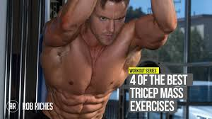 4 best triceps exercises for size shape cc