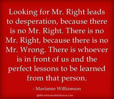 Marianne Williamson Love Quotes Lifequote Marianne Williamson Happy Divorce Pinterest 23