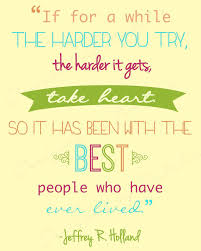Missionary Quotes 79 Inspiration Inspirational Missionary Quote While Harder You Try Take Heart