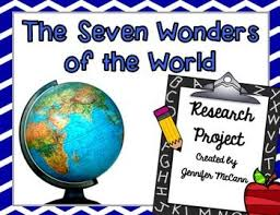 essay on seven wonders of the world how to write papers about essay on seven wonders of the world wonders of the world