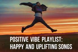 Choose To Be Happy Quotes Interesting Positive Vibe Playlist 48 Happy And Uplifting Songs To Put You In A