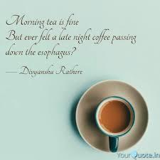 Morning Tea Quotes Bijlotti
