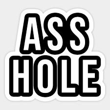 ASS HOLE - Ass Hole - Aufkleber   TeePublic DE