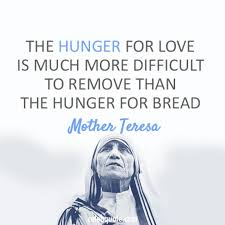 Hungry Quotes Classy Download Mother Teresa Love Quotes Ryancowan Quotes
