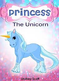 books for kids princess the unicorn children s books kids books bedtime stories