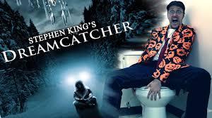 Dream Catcher Stephen King Dreamcatcher Nostalgia Critic YouTube 24