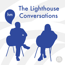 The Lighthouse Conversations