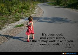 Road Quotes Gorgeous It's Your Road And Yours Alone Others Jalal Aldin Muhammad