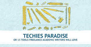 writing tools for academic writers techies paradise or 15 tools lance academic writers will love