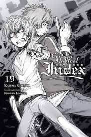 A Certain Magical Index Light Novel English Online A Certain Magical Index Light Novel Volume 19 Is Officially