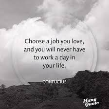 Quotes About Dream Jobs Best of Quotes About Loving Your Job On QuotesTopics
