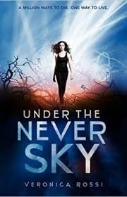 under the never sky by veronica rossi when aria is exiled from the enclosed city of reverie she forms an unlikely alliance with an outsider named perry