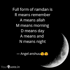 D Day Quotes New Full Form Of Ramdan Is R Quotes Writings By Anshika Gupta