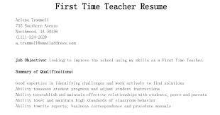 First Time Teacher Resume First Time Teacher Resume Teacher Cover