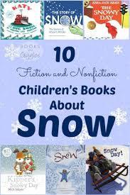 10 best children s books about snow for kids toddler pre nonfiction and kindergarten