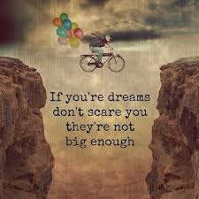 If Your Dreams Don T Scare You Quote Best of If You're Dreams Don't Scare You They're Not Big E Picture Quote