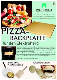 Pizzastein Backplatte Brotbackstein Ivancsics Ollersdorf