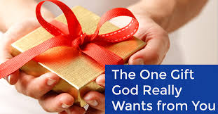 The e Gift God Really Wants From You