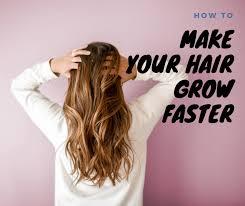 11 tips to make hair grow fast bellatory