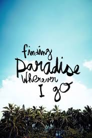 Travel On Photo Paradise Quotes Island Quotes Travel Quotes