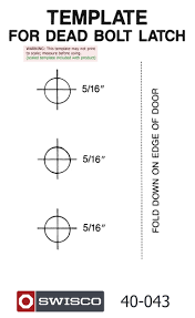 here to view and print the 40 043 dead bolt latch template