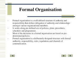 Formal Organisation Chart Formal Informal Organisational