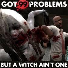 99 Problems – Left 4 Dead via Relatably.com
