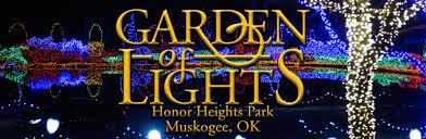 Garden Of Lights January 1 Garden Of Lights At Honor Heights Park Muskogee Chamber Of