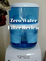 Zero Water Filter Review Dr Karen S Lee