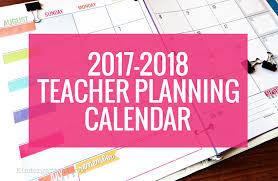 planning calendar template 2018 printable 2017 2018 calendar template kindergartenworks