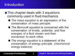 introduction this chapter deals with 3 equations commonly used in fluid mechanics