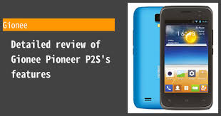 Gionee Pioneer P2S Review ...