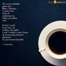 Best Greentea Quotes Status Shayari Poetry Thoughts Yourquote