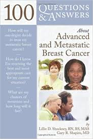 100 Questions & Answers about Advanced and Metastatic Breast ...