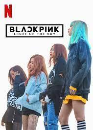 Blackpink - Light up the Sky mit Trailer und Poster zum Start der Netflix -Doku