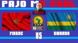 Diffusion en direct MAROC vs RWANDA - YouTube
