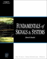 Signals And Systems Oppenheim Solutions Fundamentals Of Signals And Systems Benoit Boulet Solution