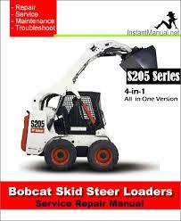 bobcat s205 skid steer loader service repair manual 4 in 1