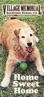 Pet Burials Weu0027ve Gone Way Beyond The Backyard To Pay Tribute Dog Burial Backyard