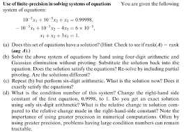 question use of finite precision in solving systems of equations you are given the following system of equ