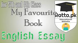 my favourite book english essay for th and th class ratta pk my favourite book english essay for 5th and 8th class