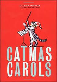 Catmas <b>Carols</b>: Loughlin, Laurie, Ross, <b>Mary</b>: 9780811841450 ...
