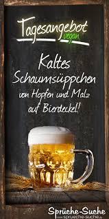 Lustige Sprüche über Bier Kaltes Schaumsüppchen Von Hopfen Und