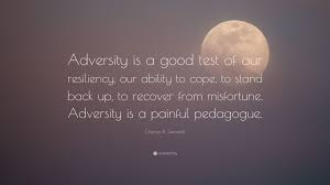 "Get Back Up Quotes Beauteous Charles R Swindoll Quote ""Adversity Is A Good Test Of Our"