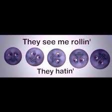 They See Me Rollin They Hatin Emoji