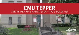 cmu tepper mba application essay tips deadlines get your guide to answering the mba application essays